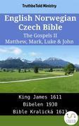 English Norwegian Czech Bible - The Gospels II - Matthew, Mark, Luke & John