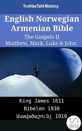 English Norwegian Armenian Bible - The Gospels II - Matthew, Mark, Luke & John