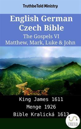 English German Czech Bible - The Gospels VI - Matthew, Mark, Luke & John