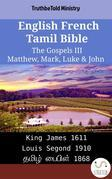English French Tamil Bible - The Gospels III - Matthew, Mark, Luke & John