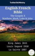 English French Bible - The Gospels X - Matthew, Mark, Luke & John