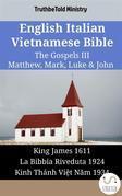 English Italian Vietnamese Bible - The Gospels III - Matthew, Mark, Luke & John