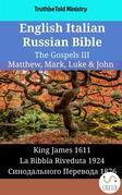 English Italian Russian Bible - The Gospels III - Matthew, Mark, Luke & John