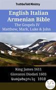 English Italian Armenian Bible - The Gospels IV - Matthew, Mark, Luke & John