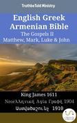 English Greek Armenian Bible - The Gospels II - Matthew, Mark, Luke & John