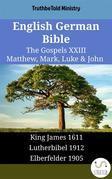 English German Bible - The Gospels XXIII - Matthew, Mark, Luke & John