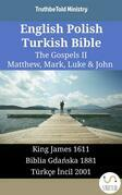 English Polish Turkish Bible - The Gospels II - Matthew, Mark, Luke & John