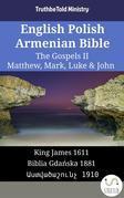 English Polish Armenian Bible - The Gospels II - Matthew, Mark, Luke & John