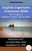 English Esperanto Armenian Bible - The Gospels II - Matthew, Mark, Luke & John