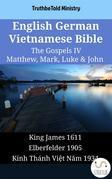 English German Vietnamese Bible - The Gospels IV - Matthew, Mark, Luke & John