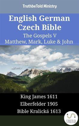 English German Czech Bible - The Gospels V - Matthew, Mark, Luke & John
