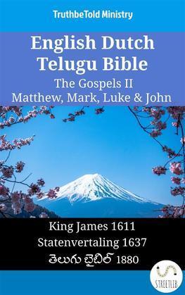 English Dutch Telugu Bible - The Gospels II - Matthew, Mark, Luke & John