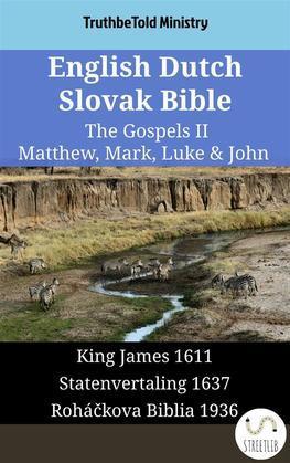 English Dutch Slovak Bible - The Gospels II - Matthew, Mark, Luke & John
