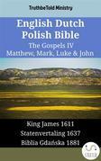 English Dutch Polish Bible - The Gospels IV - Matthew, Mark, Luke & John