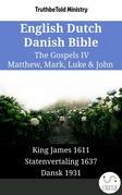 English Dutch Danish Bible - The Gospels IV - Matthew, Mark, Luke & John