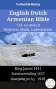 English Dutch Armenian Bible - The Gospels II - Matthew, Mark, Luke & John