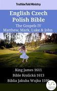 English Czech Polish Bible - The Gospels IV - Matthew, Mark, Luke & John