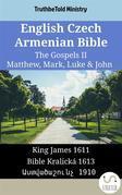 English Czech Armenian Bible - The Gospels II - Matthew, Mark, Luke & John