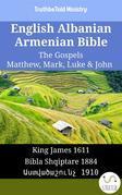 English Albanian Armenian Bible - The Gospels - Matthew, Mark, Luke & John