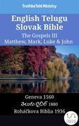 English Telugu Slovak Bible - The Gospels III - Matthew, Mark, Luke & John