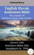 English Slovak Armenian Bible - The Gospels III - Matthew, Mark, Luke & John