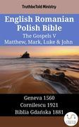 English Romanian Polish Bible - The Gospels V - Matthew, Mark, Luke & John