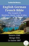 English German French Bible - The Gospels IX - Matthew, Mark, Luke & John