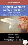 English German Armenian Bible - The Gospels IX - Matthew, Mark, Luke & John