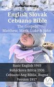 English Slovak Cebuano Bible - The Gospels - Matthew, Mark, Luke & John
