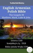 English Armenian Polish Bible - The Gospels III - Matthew, Mark, Luke & John