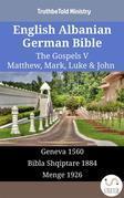 English Albanian German Bible - The Gospels V - Matthew, Mark, Luke & John