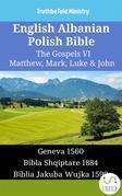 English Albanian Polish Bible - The Gospels VI - Matthew, Mark, Luke & John