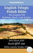 English Telugu Polish Bible - The Gospels VIII - Matthew, Mark, Luke & John