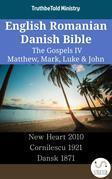 English Romanian Danish Bible - The Gospels IV - Matthew, Mark, Luke & John