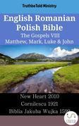 English Romanian Polish Bible - The Gospels VIII - Matthew, Mark, Luke & John