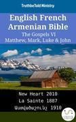 English French Armenian Bible - The Gospels VI - Matthew, Mark, Luke & John