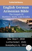 English German Armenian Bible - The Gospels XI - Matthew, Mark, Luke & John