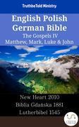 English Polish German Bible - The Gospels IV - Matthew, Mark, Luke & John