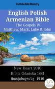 English Polish Armenian Bible - The Gospels IV - Matthew, Mark, Luke & John