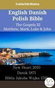 English Danish Polish Bible - The Gospels XI - Matthew, Mark, Luke & John