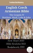 English Czech Armenian Bible - The Gospels IV - Matthew, Mark, Luke & John