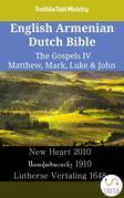English Armenian Dutch Bible - The Gospels IV - Matthew, Mark, Luke & John