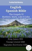 English Spanish Bible - The Gospels VI - Matthew, Mark, Luke & John