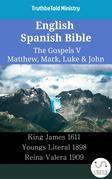 English Spanish Bible - The Gospels V - Matthew, Mark, Luke & John