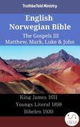 English Norwegian Bible - The Gospels III - Matthew, Mark, Luke & John