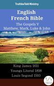 English French Bible - The Gospels V - Matthew, Mark, Luke & John