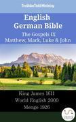 English German Bible - The Gospels IX - Matthew, Mark, Luke & John