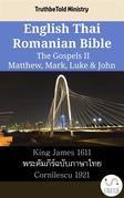 English Thai Romanian Bible - The Gospels II - Matthew, Mark, Luke & John
