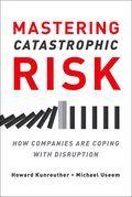 Mastering Catastrophic Risk