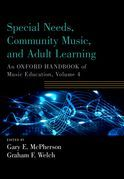 Special Needs, Community Music, and Adult Learning